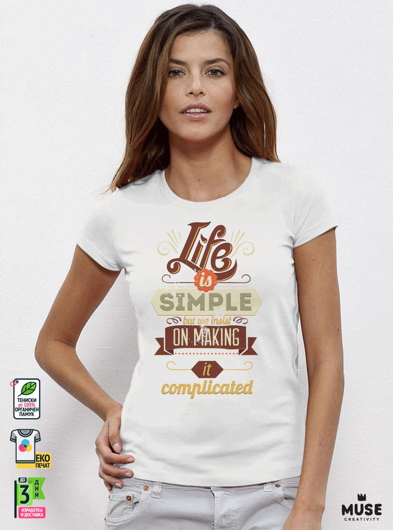 Life Is Simple Дамска бяла тениска с дизайнерски принт Азиатски размер