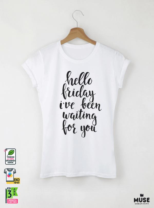 Hello Friday Дамска Бяла Тениска С Дизайнерски Принт