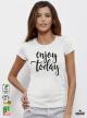 Enjoy Today Дамска бяла тениска с дизайнерски принт