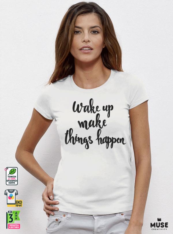 Wake Up Make Дамска бяла тениска с дизайнерски принт