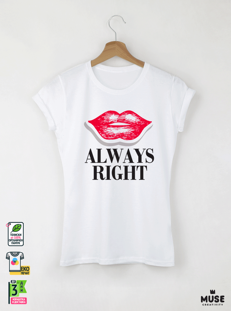 Always Right Дамска бяла тениска с дизайнерски принт Азиатски размер