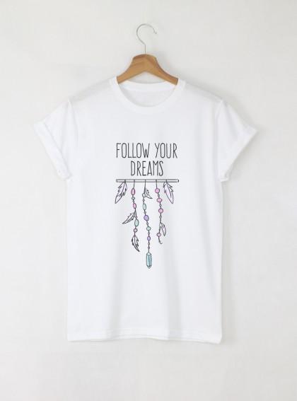 Follow Your Dreams Feathers Дамска бяла тениска с дизайнерски принт