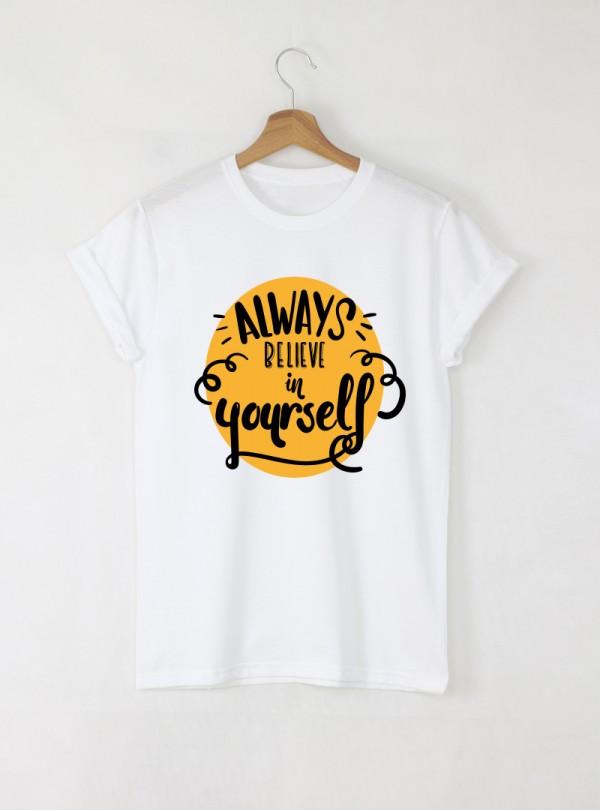 Always Believe In Yourself Мъжка бяла тениска с дизайнерски принт